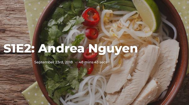 Hungry for Words podcast: Andrea Nguyen episode 2