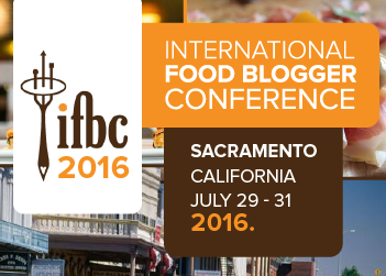 International Food Blogger Conference 2016 Sacramento