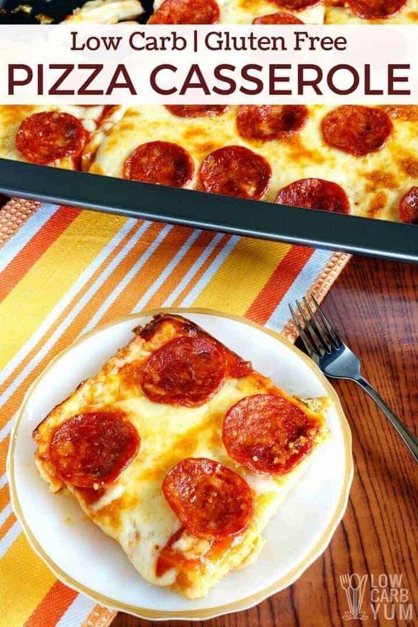 Low Carb GLuten Free Pizza Casserole